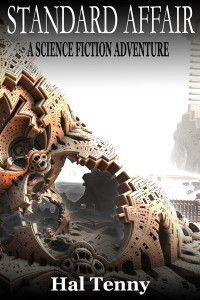 Standard Affair: A science fiction adventure