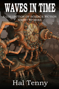 Waves In Time: A collection of science fiction short stories
